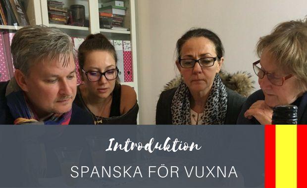 Introduktion spanska för vuxna - intensiv
